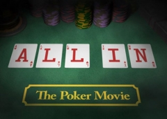 poker, giocatori di poker, film, All in the poker movie